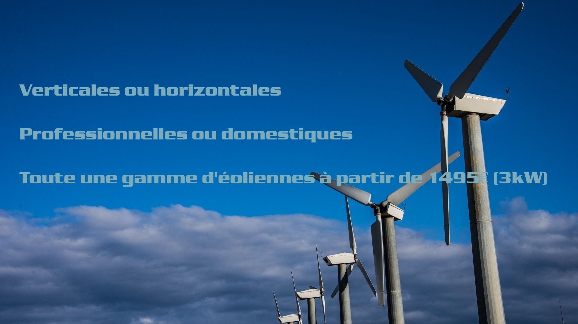 Eoliennes Horizontales ou Verticales Flexpro Industry